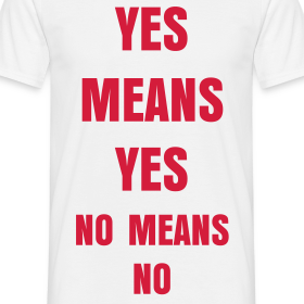 Design ~ Yes Means Yes No Means No