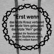 Motiv ~ Kapuzenshirt Weissagung schwarzer Druck (Farbwahl)