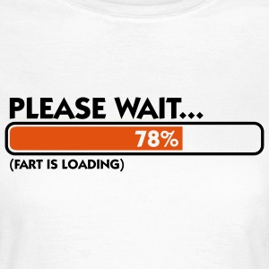 Fart Is Loading (2c)++ T-shirts - T-shirt Femme