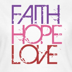 Faith Hope Love T-Shirts - Women's T-Shirt