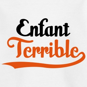 Enfant Terrible (2c)++ Kinder T-Shirts - Teenager T-Shirt