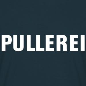 Pullerei | pullern | Pillermann T-Shirts - T-skjorte for menn
