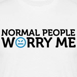Normal People Worry Me 2 (dd)++ T-shirts - T-shirt herr