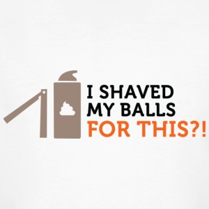 Shaved My Balls For This (dd)++ T-shirts - Organic mænd