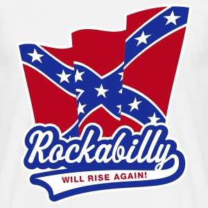 Rockabilly will rise again! T-Shirt - Men's T-Shirt