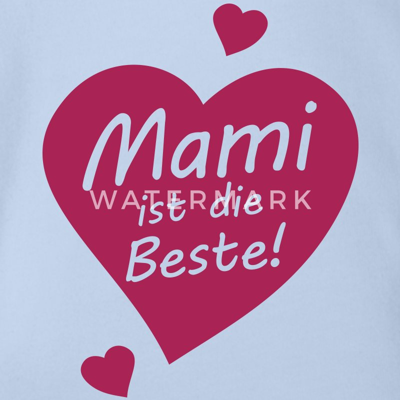 mami ist die beste baby body spreadshirt. Black Bedroom Furniture Sets. Home Design Ideas