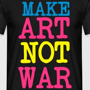 Make Love Not War / Make Art Not war. For the arts of peace artists or patron T-Shirts - Men's T-Shirt