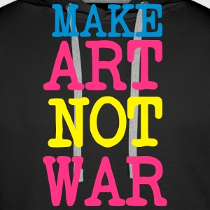 Make Love Not War / Make Art Not war. For the arts of peace artists or patron Hoodies & Sweatshirts - Men's Premium Hoodie