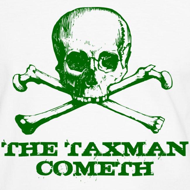The Taxman Cometh