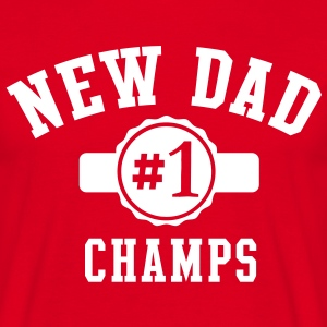 NDC NEW DAD CHAMPS T-Shirt WR - Men's T-Shirt