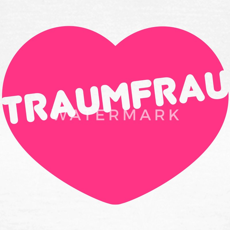 Traumfrau Love T-Shirts - Frauen T-Shirt