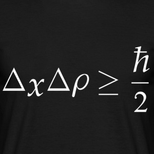 Heisenberg Uncertainty Principle - Men's T-Shirt