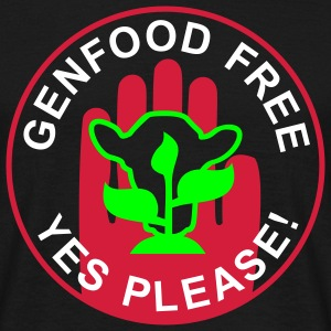 GENFOOD FREE - YES PLEASE! / Beispiel EHEC HUS | unisex shirt - Männer T-Shirt