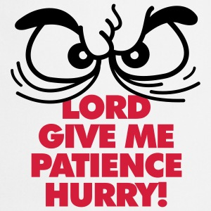 Lord Give Patience 1 (2c)++ Kookschorten - Keukenschort