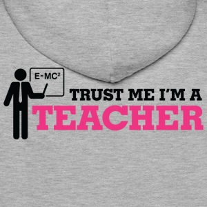 Trust Me Teacher 1 (dd)++ Hoodies & Sweatshirts - Men's Premium Hoodie