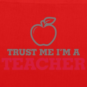 Trust Me Teacher 2 (2c)++ Bags  - EarthPositive Tote Bag