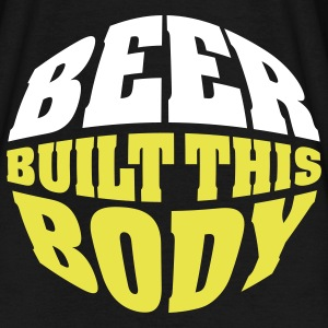 Beer built this body T-shirts - Mannen T-shirt