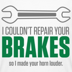 Repair Your Brakes 1 (dd)++ T-Shirts