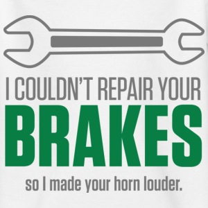 Repair Your Brakes 1 (dd)++ Kinder shirts - Teenager T-shirt