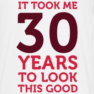 30 Years To Look Good 1 (dd)++ T-shirts - Mannen T-shirt