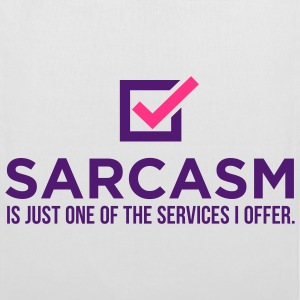 Sarcasm Is Just One 1 (2c)++ Borse - Borsa di stoffa