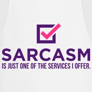 Sarcasm Is Just One 1 (2c)++ Fartuchy - Fartuch kuchenny