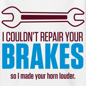 Repair Your Brakes 1 (2c)++ Kinder shirts - Teenager T-shirt