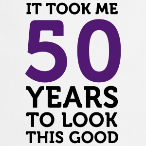 50 Years To Look Good 1 (2c)++  Aprons - Cooking Apron