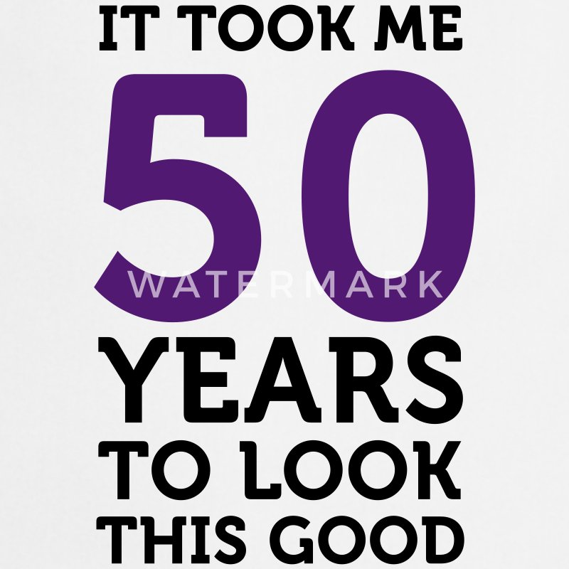 50 Years To Look Good 1 (2c)++ Kookschorten - Keukenschort