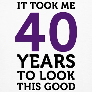 40 Years To Look Good 1 (2c)++ Camisetas - Camiseta ecológica hombre