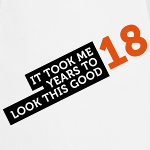 18 Years To Look Good 2 (2c)++  Aprons - Cooking Apron