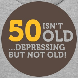 50 Is Depressing Not Old 1 (dd)++ Hoodies & Sweatshirts - Men's Premium Hoodie