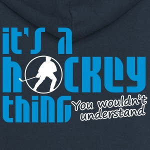It's A Hockey Thing, You Wouldn't Understand Coats & Jackets - Women's Premium Hooded Jacket