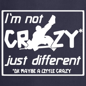 I'm Not Crazy Just Different  Aprons - Cooking Apron