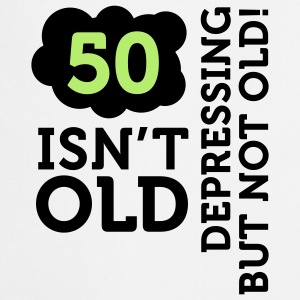 50 Is Depressing Not Old 2 (2c)++  Aprons - Cooking Apron