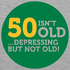 50 Is Depressing Not Old 1 (2c)++ Gensere - Premium hettegenser for kvinner