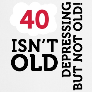 40 Is Depressing Not Old 2 (3c)++ Grembiuli - Grembiule da cucina