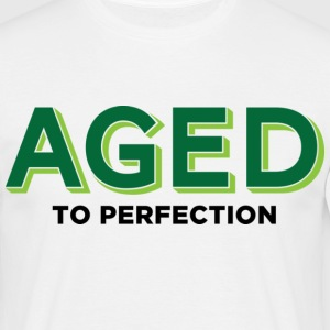 Aged To Perfection 2 (dd)++ T-skjorter - T-skjorte for menn
