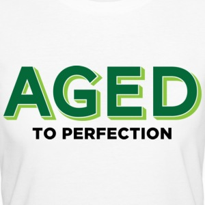 Aged To Perfection 2 (dd)++ T-shirts - Ekologisk T-shirt dam