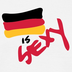 Germany is sexy T-Shirts - Männer T-Shirt