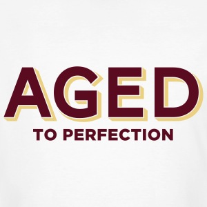 Aged To Perfection 2 (2c)++ T-Shirts - Men's Organic T-shirt
