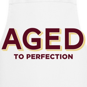Aged To Perfection 2 (2c)++  Aprons - Cooking Apron