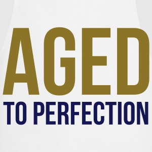 Aged To Perfection 1 (2c)++  Aprons - Cooking Apron