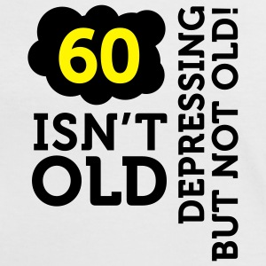60 Is Depressing Not Old 2 (2c)++ T-shirts - Kontrast-T-shirt dam