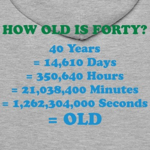 How Old Is Forty 2 (dd)++ Tröjor - Premiumluvtröja herr