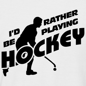 I'd Rather be Playing Hockey T-Shirts - Men's Baseball T-Shirt