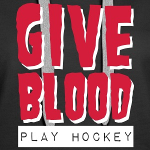 Give Blood Play Hockey Hoodies & Sweatshirts - Women's Premium Hoodie