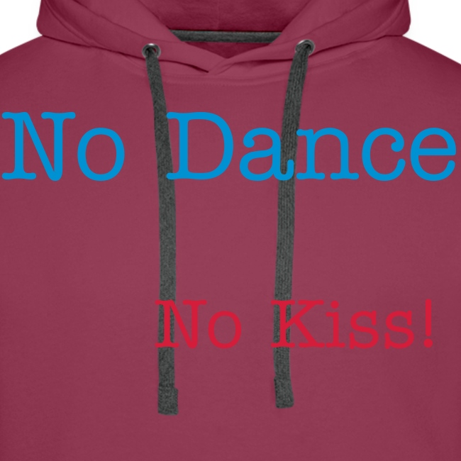 No Dance No Kiss!