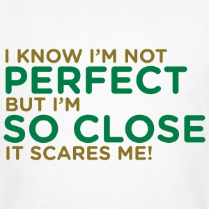 I Know Im Not Perfect 1 (2c)++ T-shirts - Ekologisk T-shirt herr