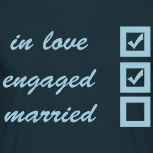in love, engaged, married T-shirts - Mannen T-shirt